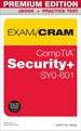 CompTIA Security+ SY0-601 Exam Cram Premium Edition and Practice Test, 6th Edition