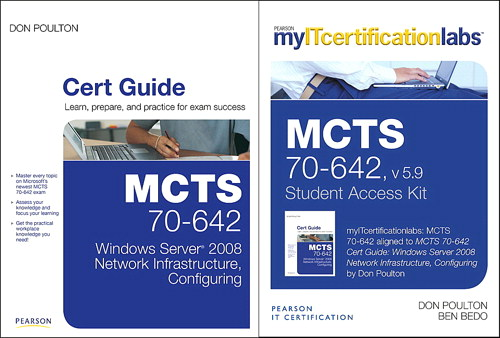 MCTS 70-642 Cert Guide: Windows Server 2008 Network Infrastructure, Configuring Cert Guide with MyITCertificationlab Bundle