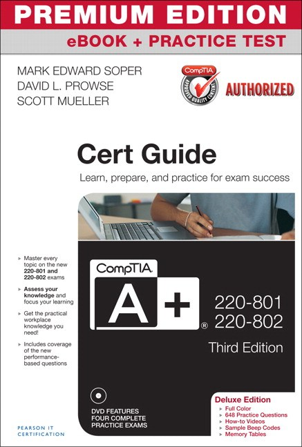CompTIA A+ 220-801-220-802 Cert Guide, Deluxe Edition, Premium Edition eBook and Practice Test, 3rd Edition