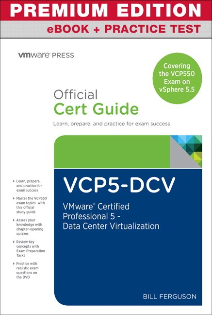 VCP5-DCV Official Certification Guide (Covering the VCP550 Exam) Premium Edition and Practice Test, 2nd Edition