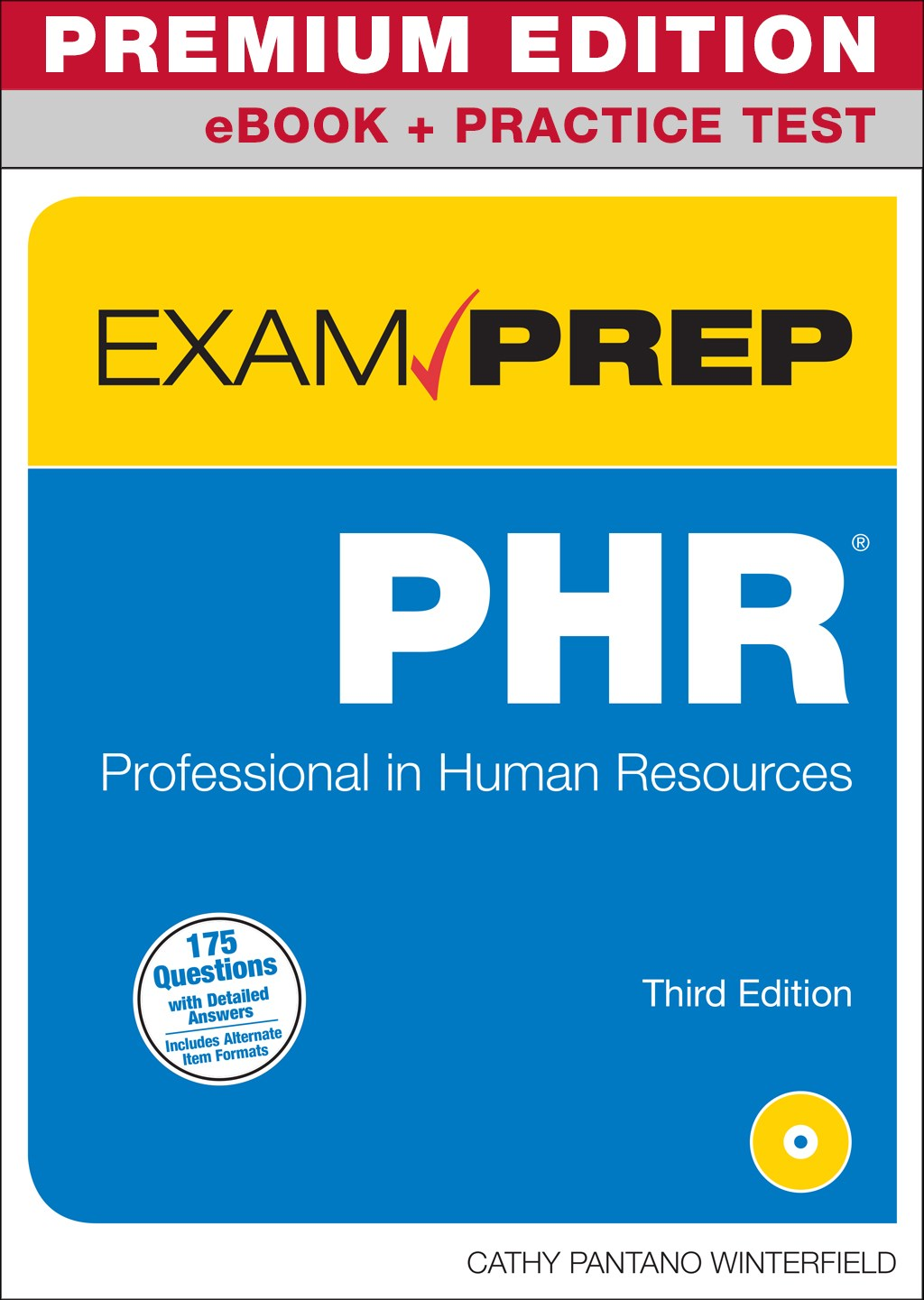 PHR Exam Prep Premium Edition and Practice Test: Professional in Human Resources