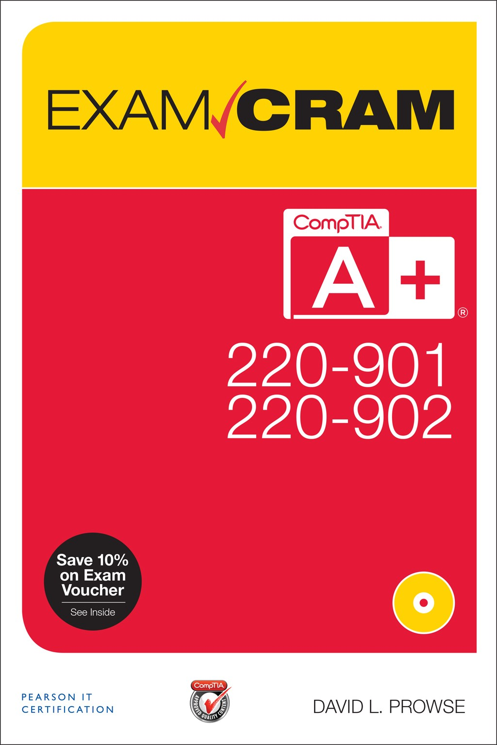 CompTIA A+ 220-901 and 220-902 Exam Cram
