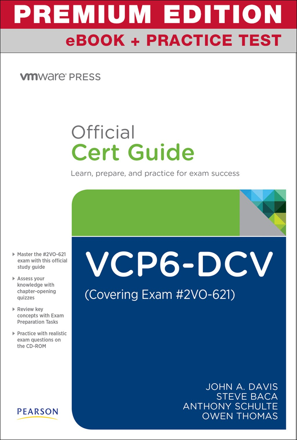 VCP6-DCV Official Cert Guide (Exam #2V0-621) Premium Edition and Practice Test