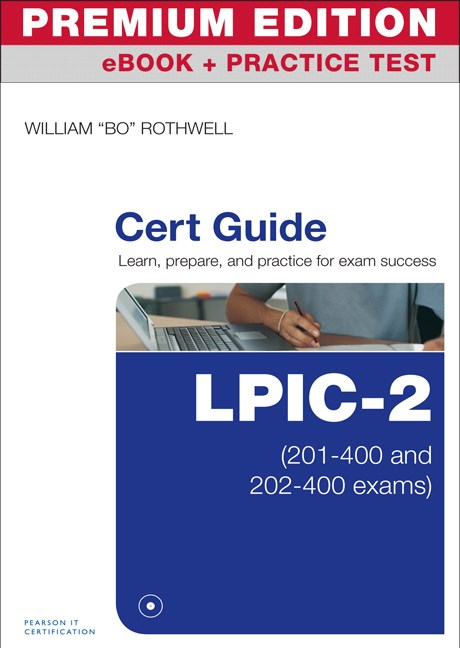 LPIC-2 Cert Guide Premium Edition and Practice Test