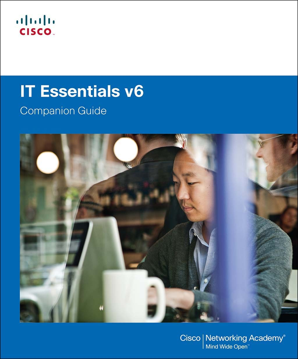 IT Essentials Companion Guide v6, 6th Edition