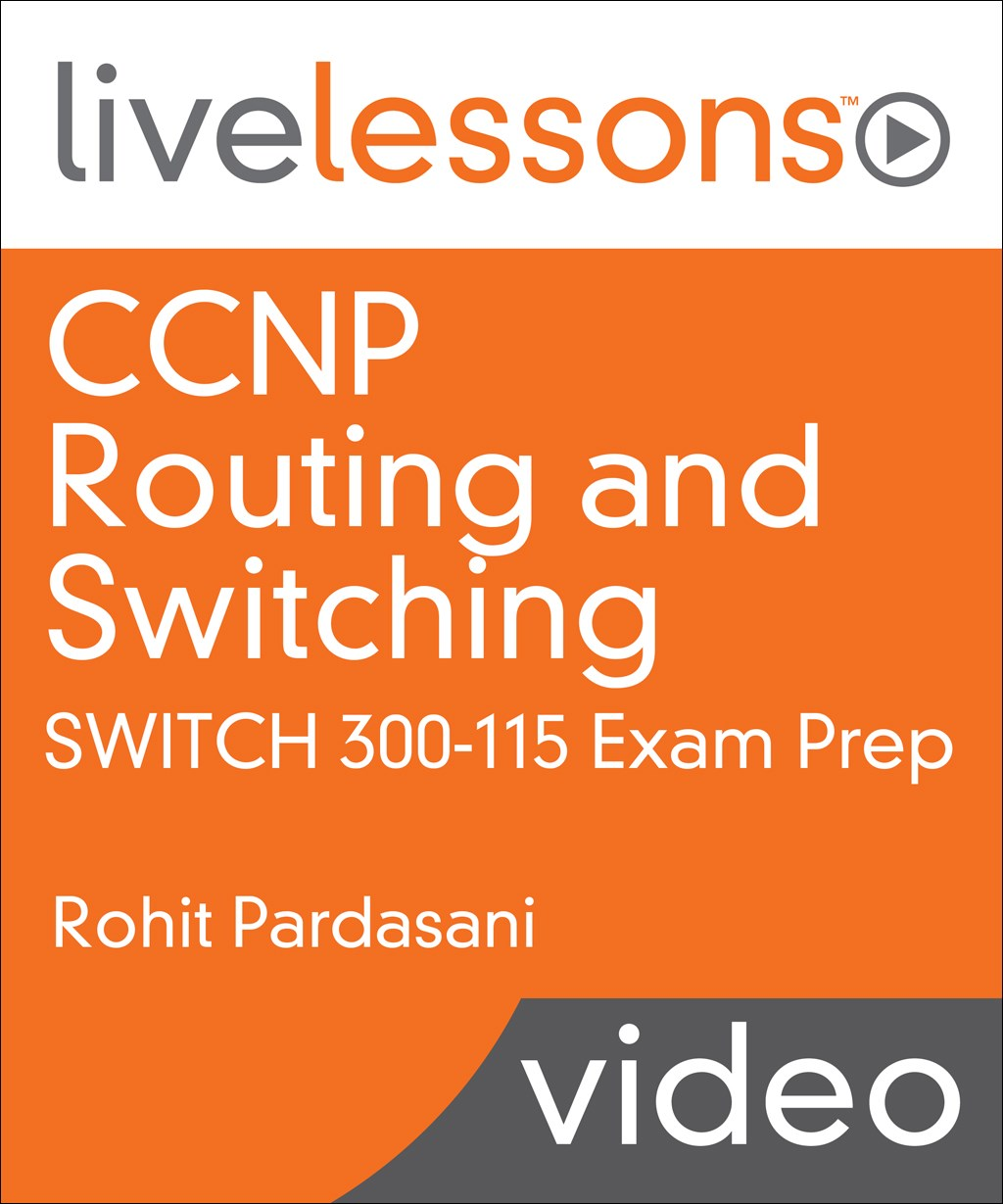 CCNP Routing and Switching SWITCH 300-115 Exam Prep