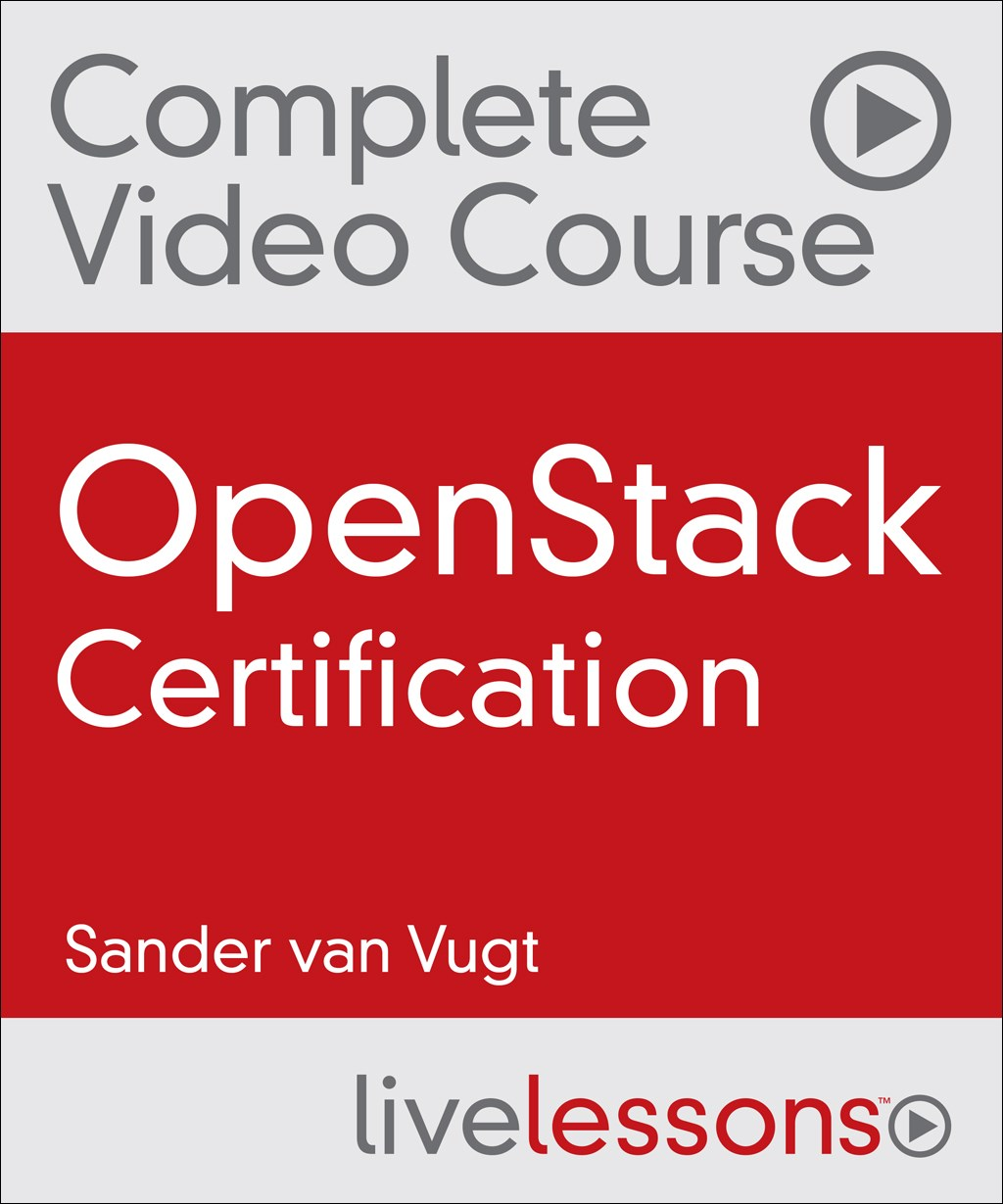 Openstack Certification Complete Video Course Pearson It Certification