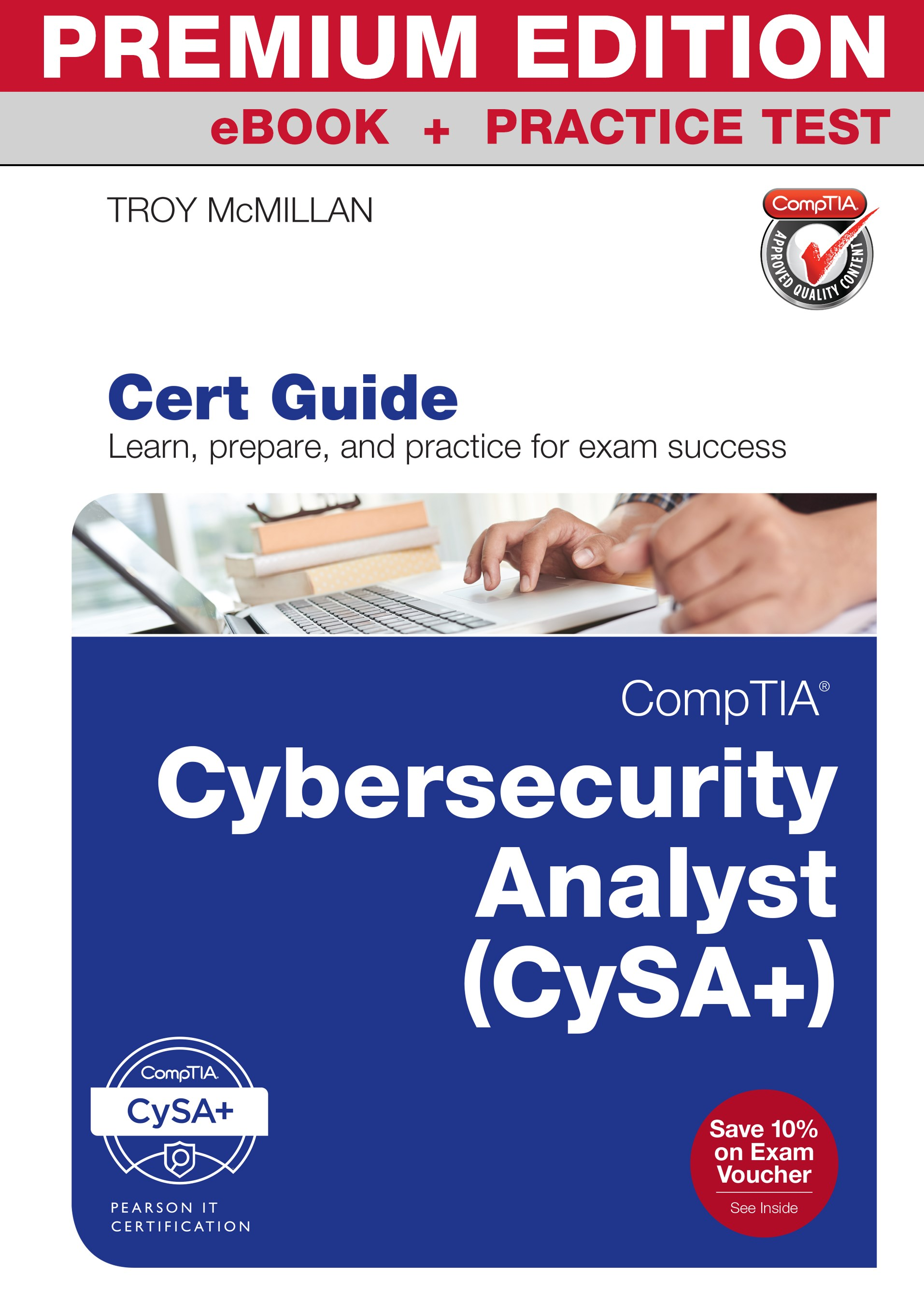 Comptia cybersecurity analyst cysa cert guide premium edition and comptia cybersecurity analyst cysa cert guide premium edition and practice tests fandeluxe Choice Image