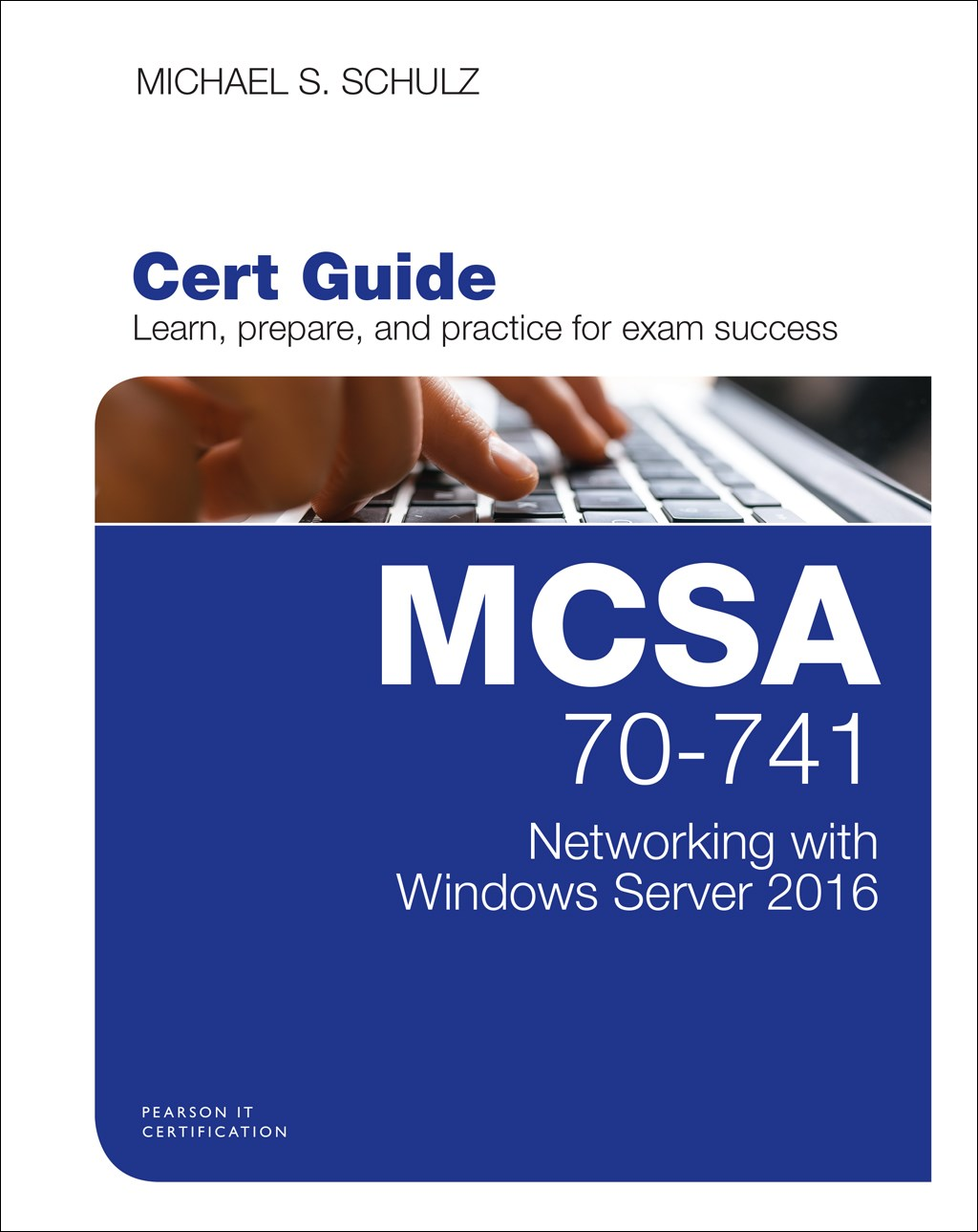 MCSA 70-741 Cert Guide: Networking with Windows Server 2016, Rough Cuts