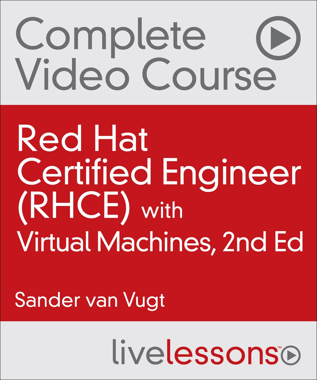 Red hat certified engineer rhce complete video course with red hat certified engineer rhce complete video course with virtual machines 2nd edition baditri Gallery