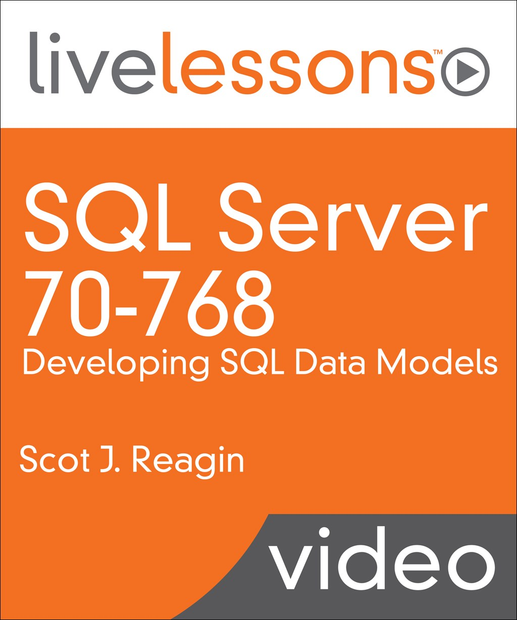 SQL Server 70-768: Developing SQL Data Models LiveLessons