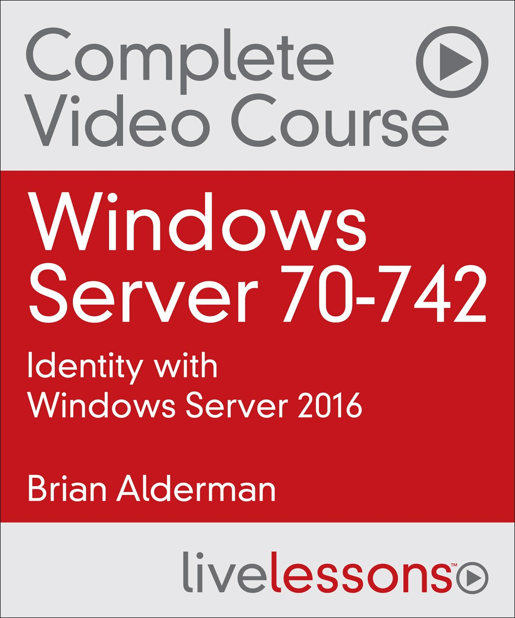 Practice tests pearson it certification windows server 70 742 identity with windows server 2016 complete video course and practice xflitez Image collections