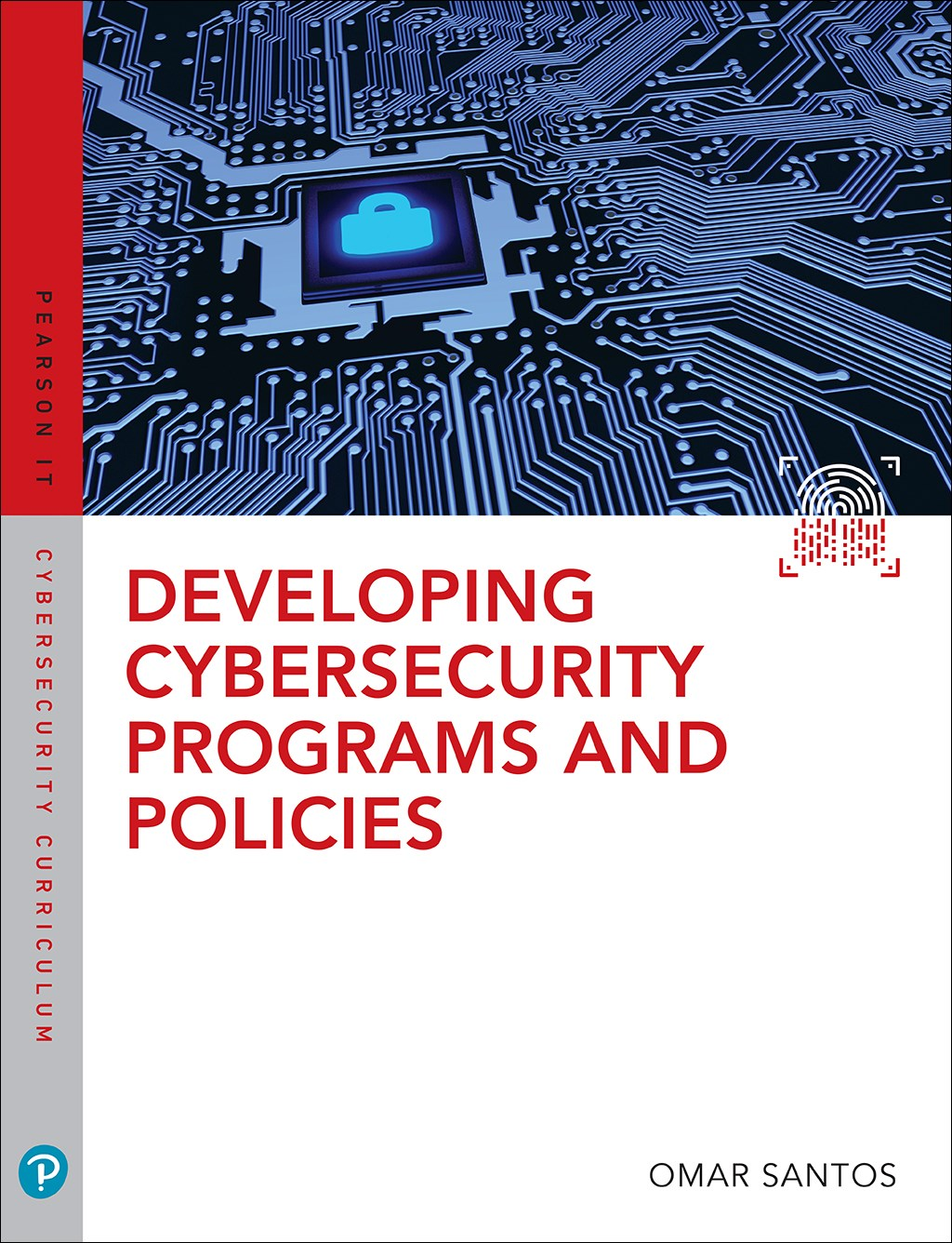 Developing Cybersecurity Programs and Policies, 3rd Edition