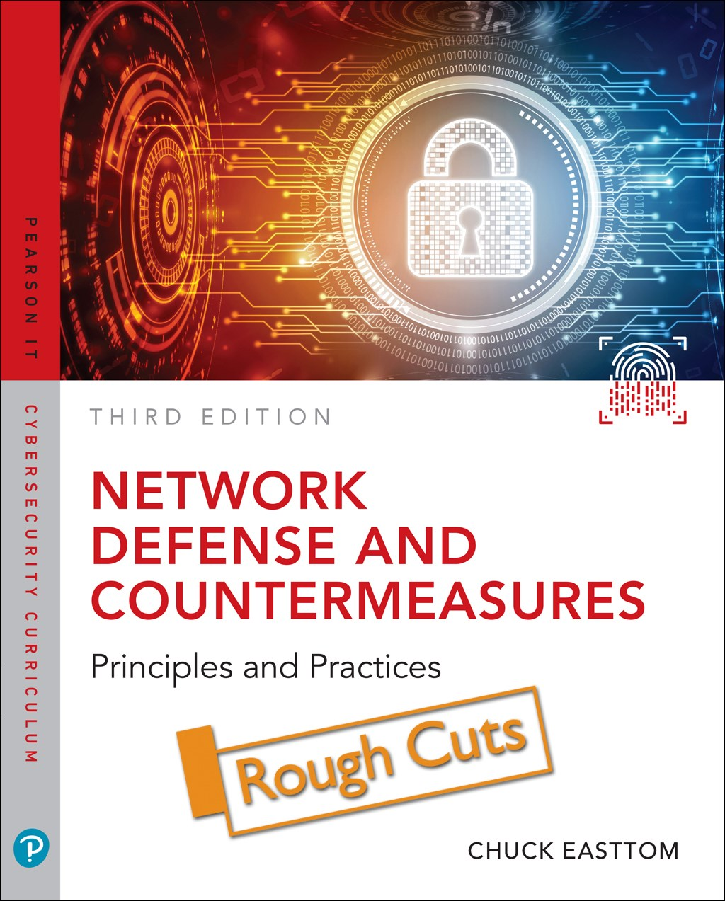 Network Defense and Countermeasures: Principles and Practices, Rough Cuts, 3rd Edition