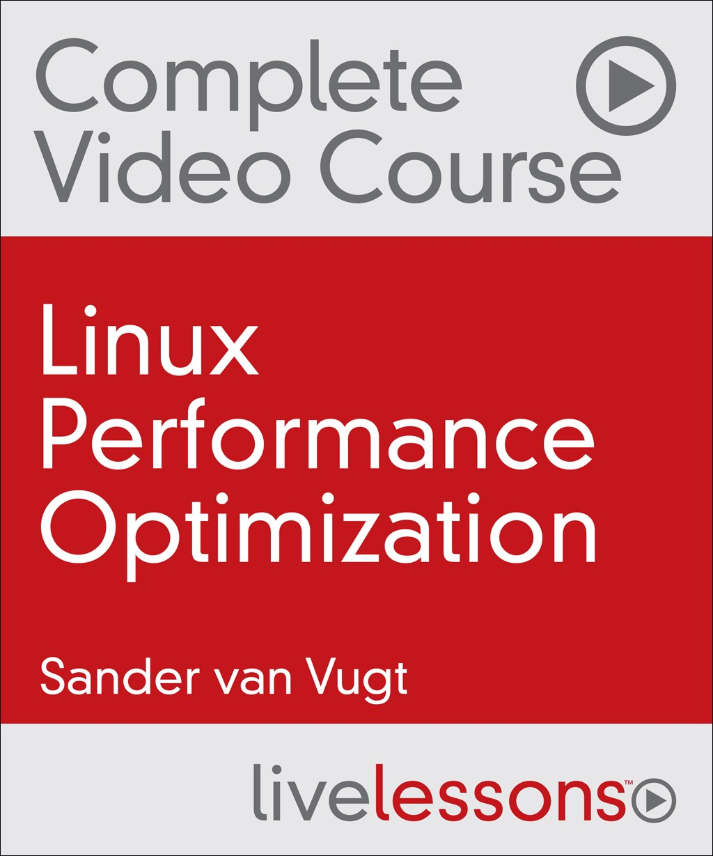 Linux Performance Optimization Complete Video Course