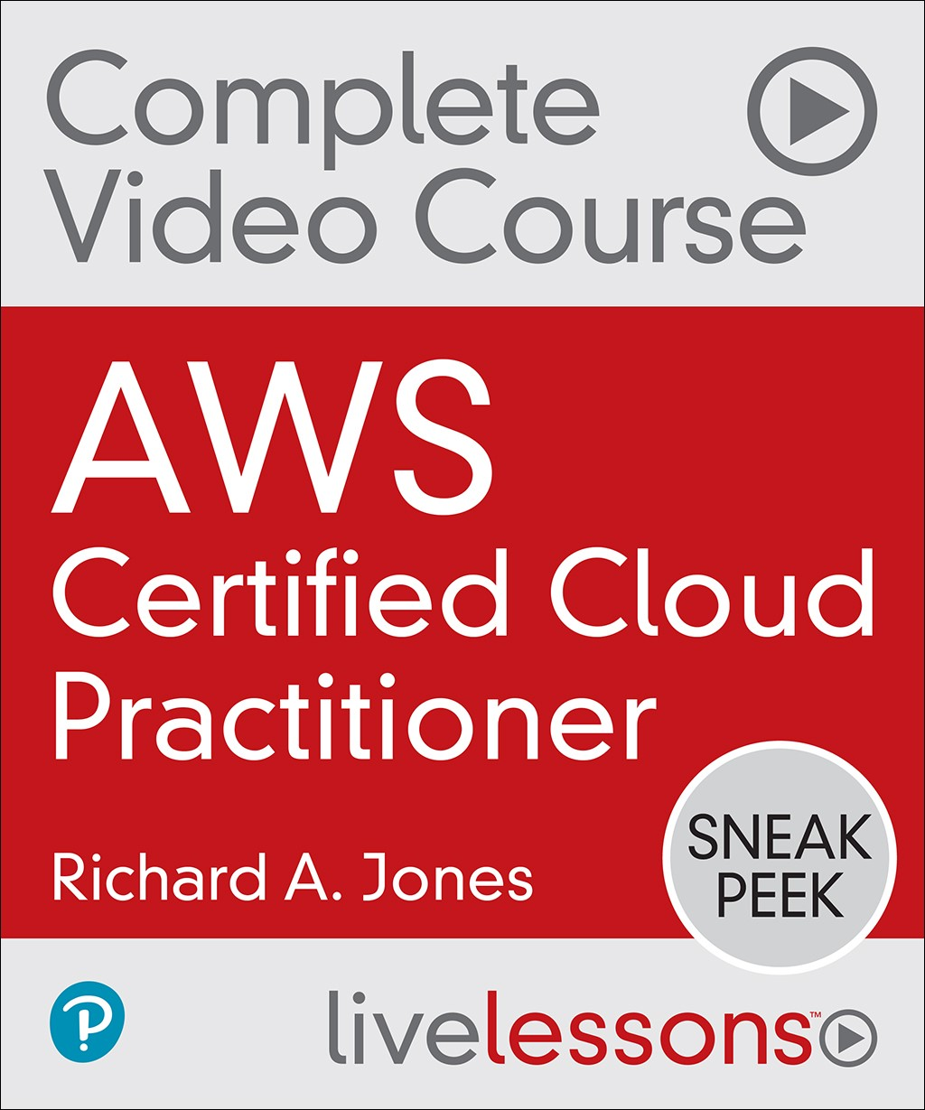 AWS Certified Cloud Practitioner Complete Video Course
