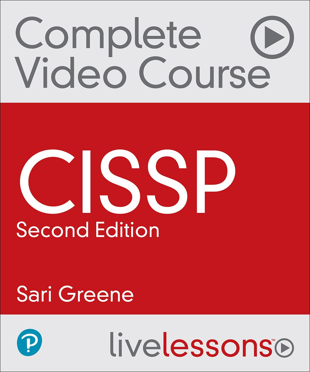 CISSP Complete Video Course and Practice Test, 2nd Edition