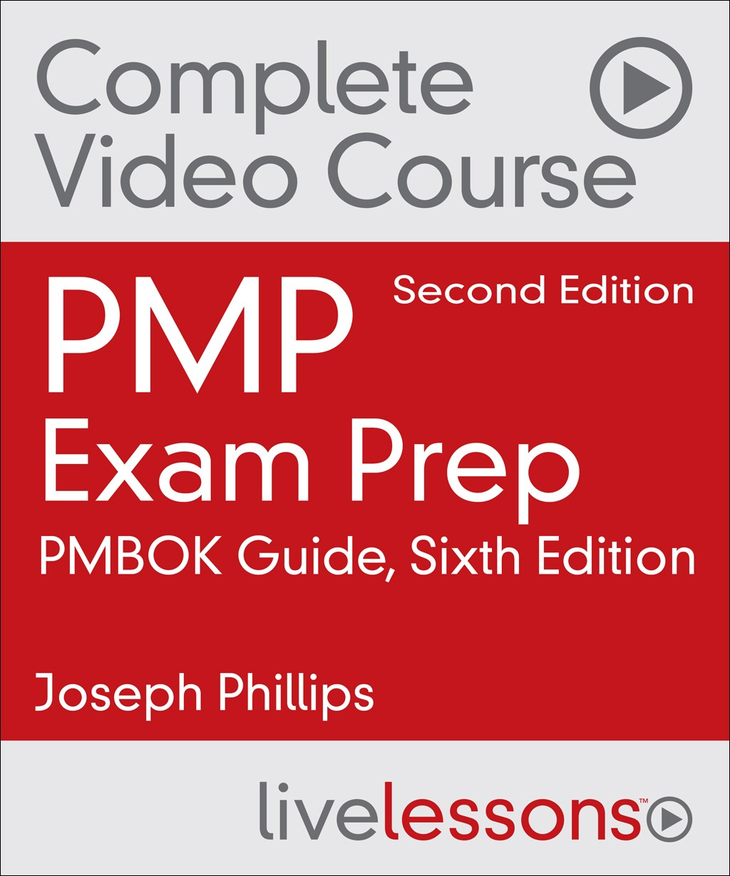 PMP Exam Prep Complete Video Course and Practice Test