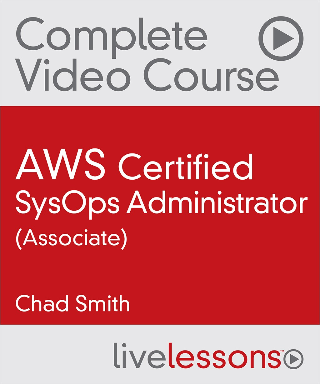 AWS Certified SysOps Administrator (Associate) Complete Video Course