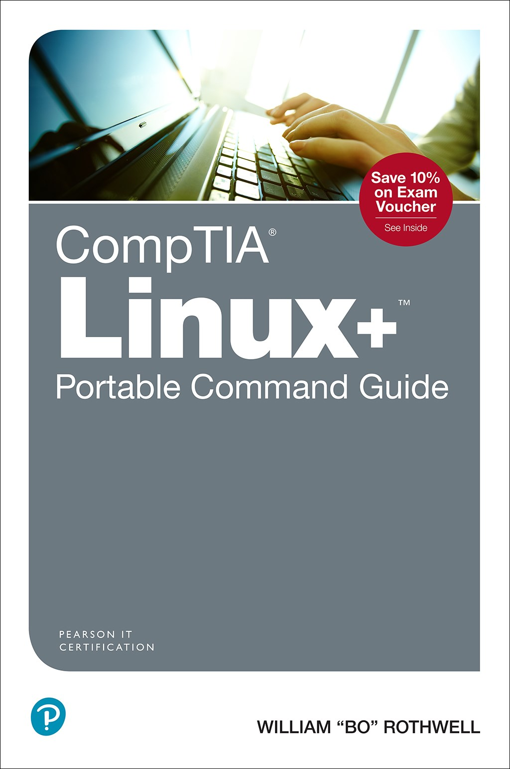 CompTIA Linux+ Portable Command Guide: All the commands for the CompTIA XK0-004 exam in one compact, portable resource, 2nd Edition