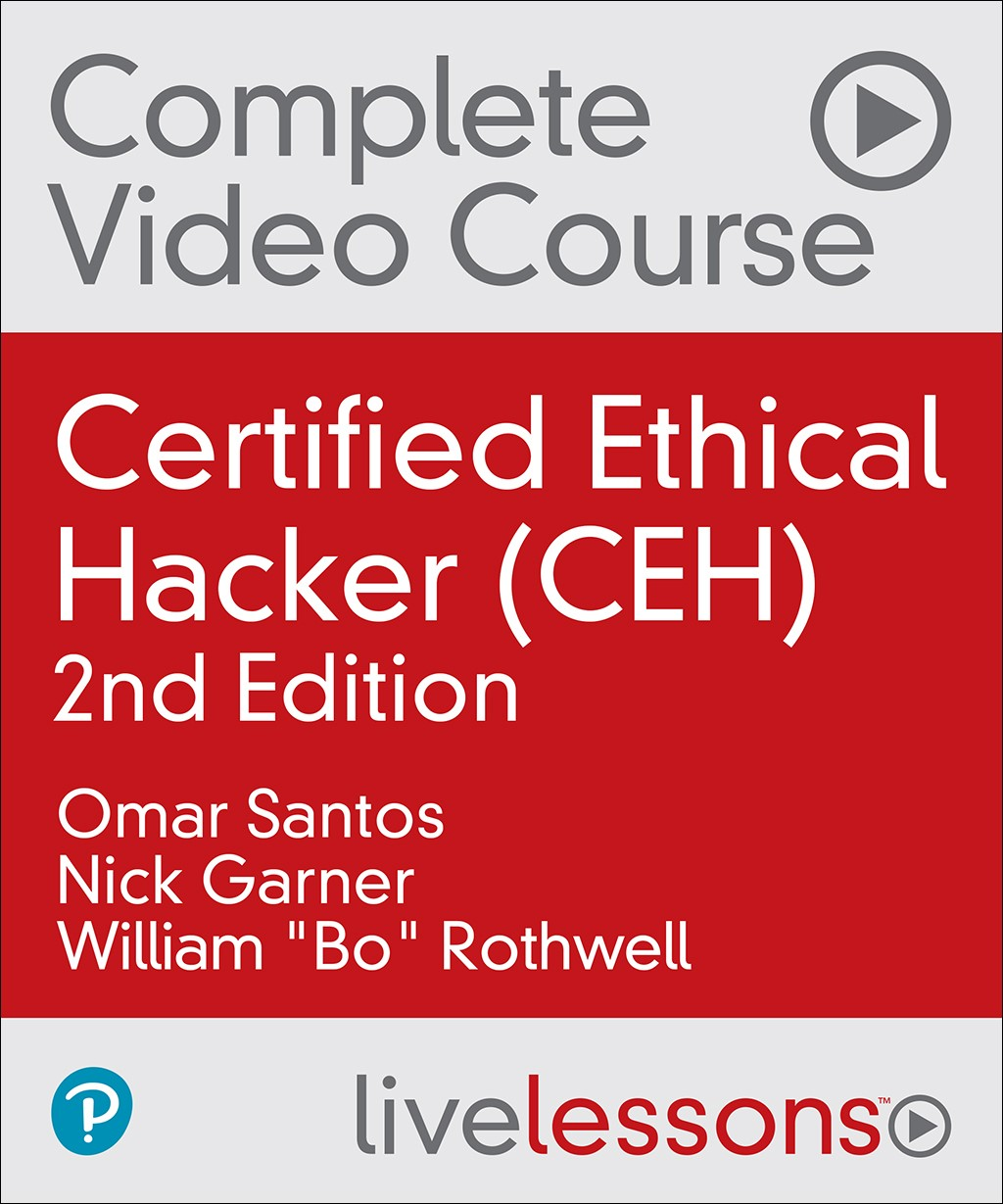 Certified Ethical Hacker (CEH) Complete Video Course and Practice
