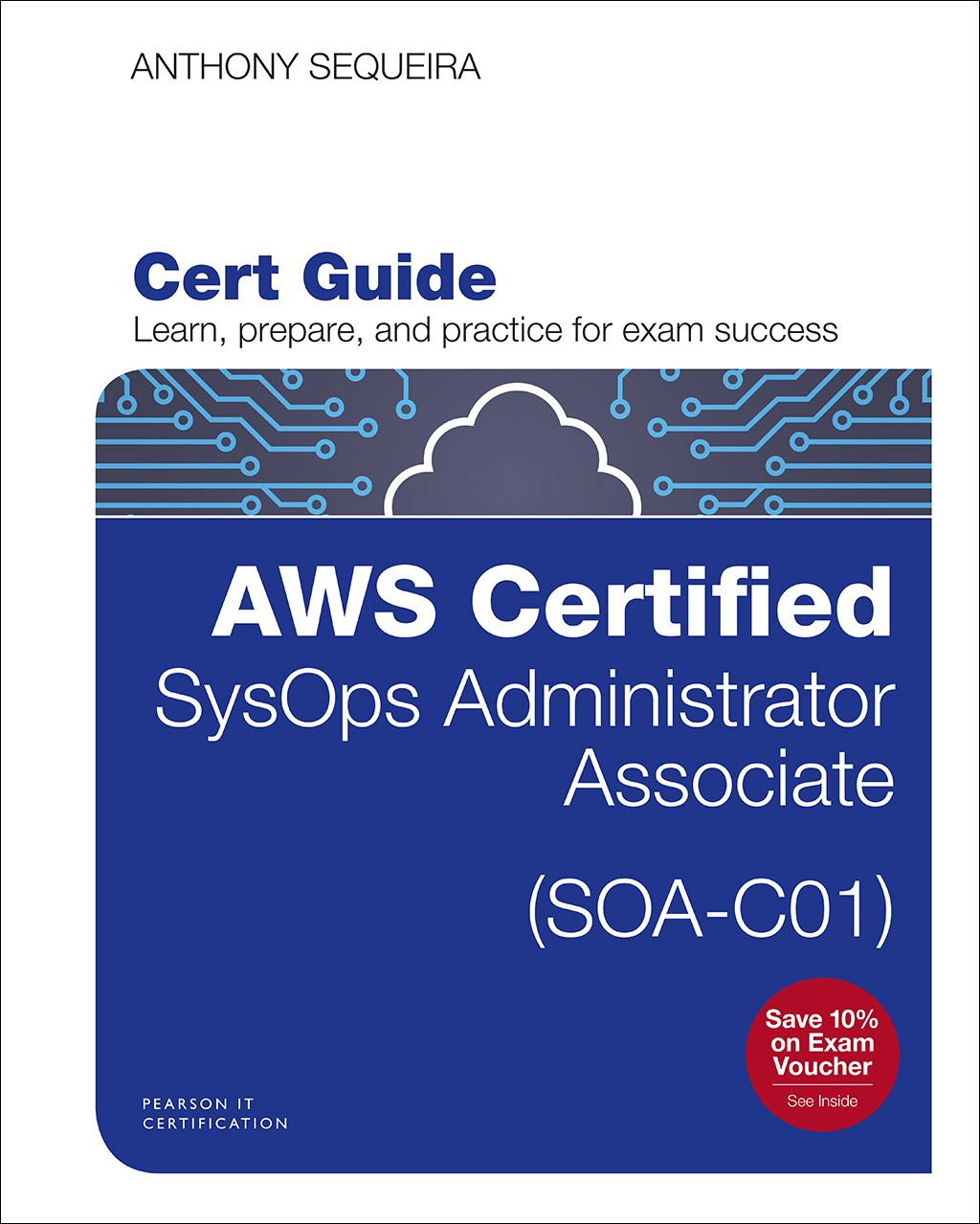 AWS Certified SysOps Administrator - Associate (SOA-C01) Cert Guide