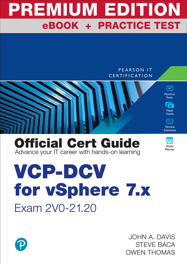 VCP-DCV for vSphere 7.x (Exam 2V0-21.20) Official Cert Guide Premium Edition and Practice Test, 4th Edition