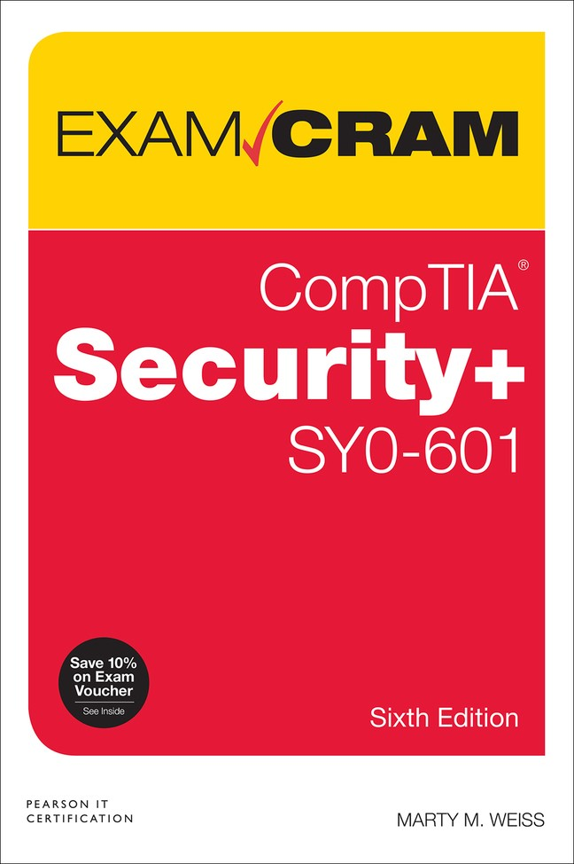 CompTIA Security+ SY0-601 Exam Cram, 6th Edition