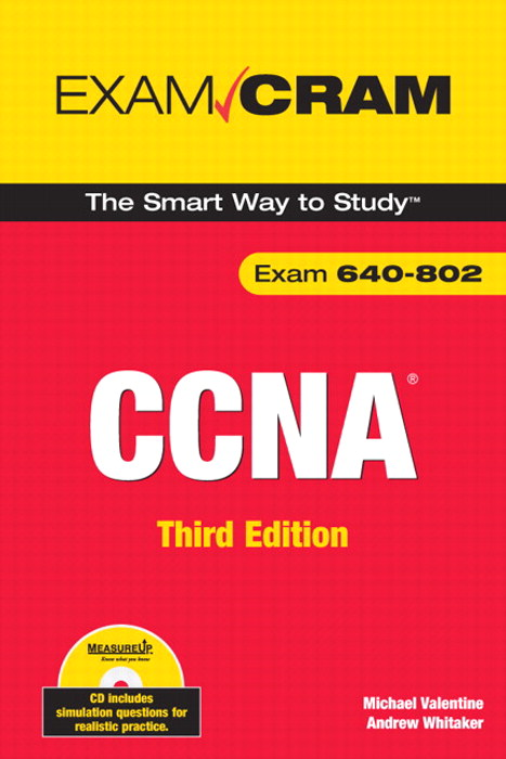 CCNA Exam Cram (Exam 640-802), 3rd Edition
