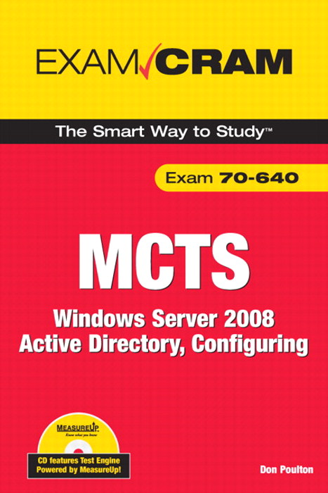 MCTS 70-640 Exam Cram: Windows Server 2008 Active Directory, Configuring
