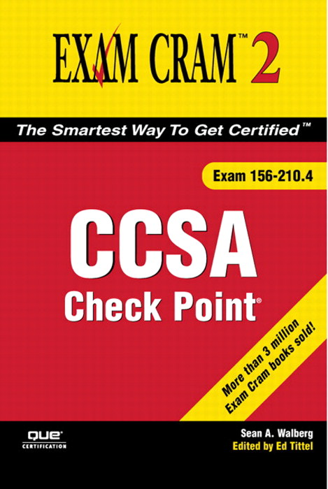Check Point CCSA Exam Cram 2 (Exam 156-210.4) | Pearson IT Certification