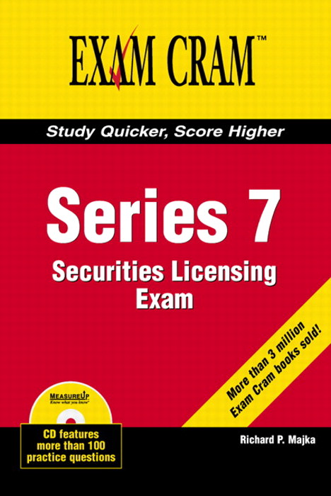 Series 7 Securities Licensing Exam Review Exam Cram