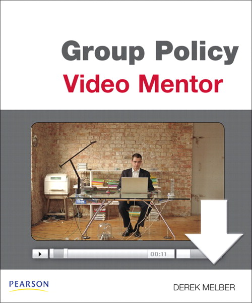 Group Policy Video Mentor Downloadable Version