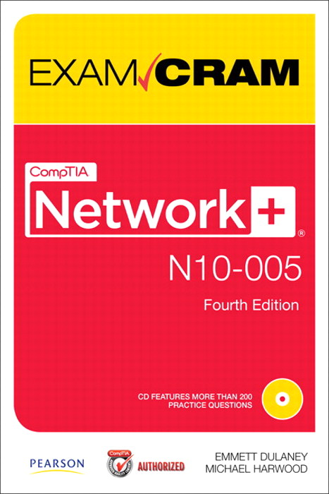 CompTIA Network+ N10-005 Authorized Exam Cram, 4th Edition