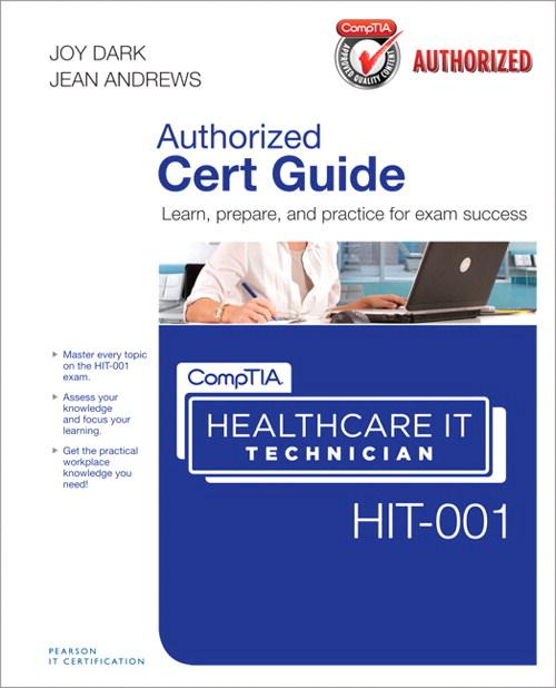 technician comptia healthcare hit cert guide authorized author andrews jean meet close wish