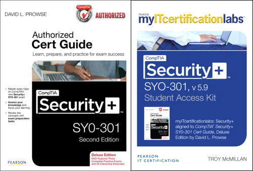 CompTIA Security+ SYO-301 Cert Guide, Deluxe Edition with MyITcertificationLab Bundle, 2nd Edition