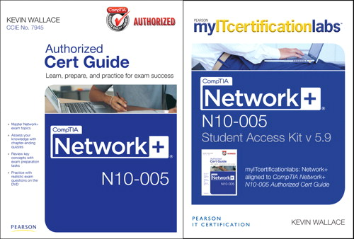 CompTIA Network+ N10-005 Authorized Cert Guide with MyITCertificationlab