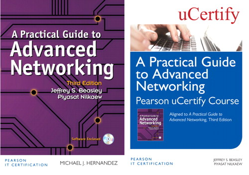 Practical Guide to Advanced Networking Pearson uCertify Course and Textbook Bundle, A