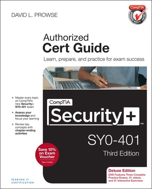 CompTIA Security+ SY0-401 Cert Guide, Deluxe Edition, 3rd Edition