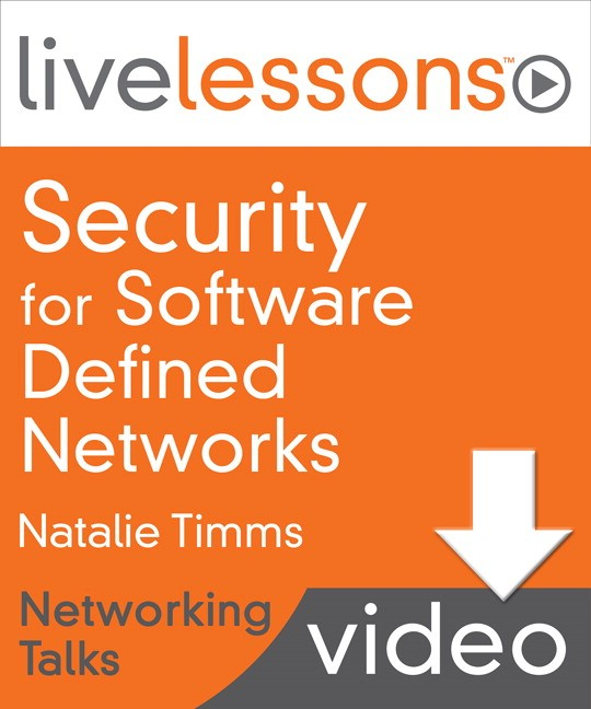 Security for Software Defined Networks LiveLessons