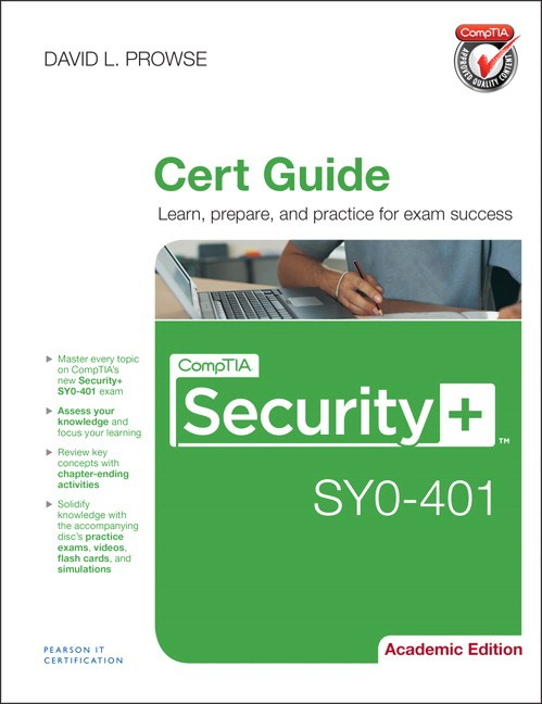CompTIA Security+ SYO-401 Cert Guide, Academic Edition