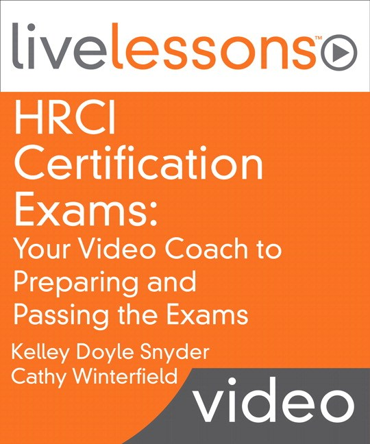 HRCI Certification Exams: Your Video Coach to Preparing and Passing the Exams