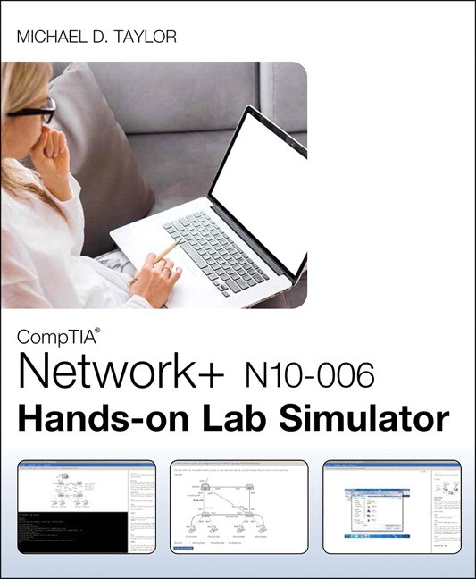 comptia network+ n10-006 hands-on lab simulator | pearson it ...
