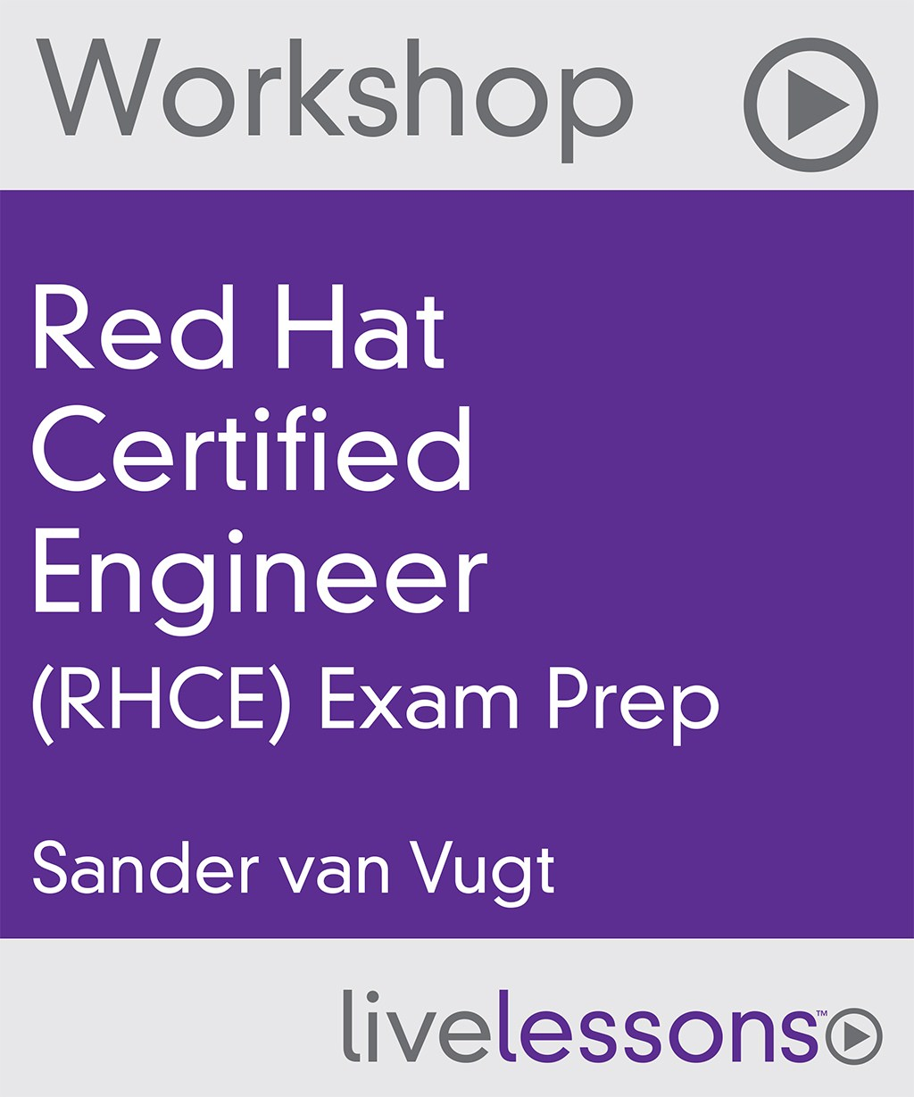 Red Hat Certified Engineer (RHCE) Exam Prep Video Workshop (Download)