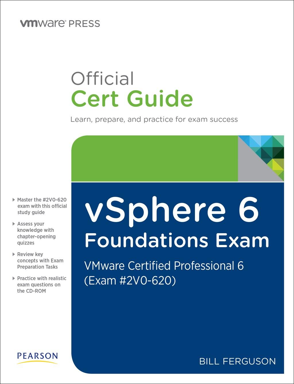 Vsphere 6 foundations exam official cert guide exam 2v0 620 vsphere 6 foundations exam official cert guide exam 2v0 620 vmware xflitez Images