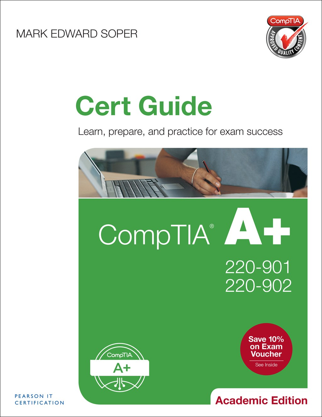 Comptia a 220 901 and 220 902 cert guide academic edition comptia a 220 901 and 220 902 cert guide academic edition fandeluxe Image collections