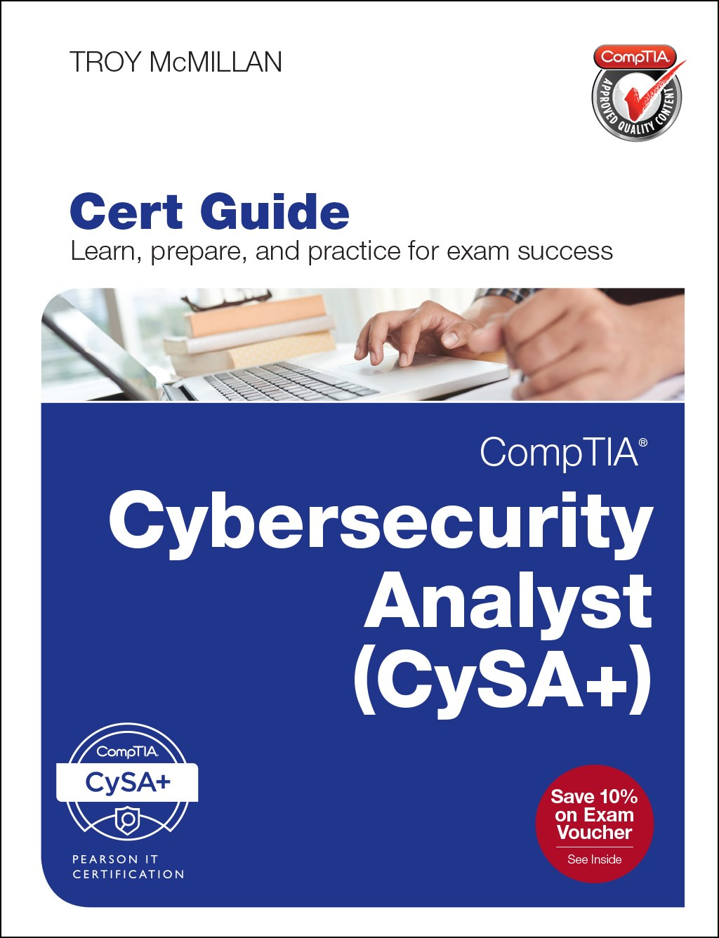 CompTIA Cybersecurity Analyst (CySA+) Cert Guide
