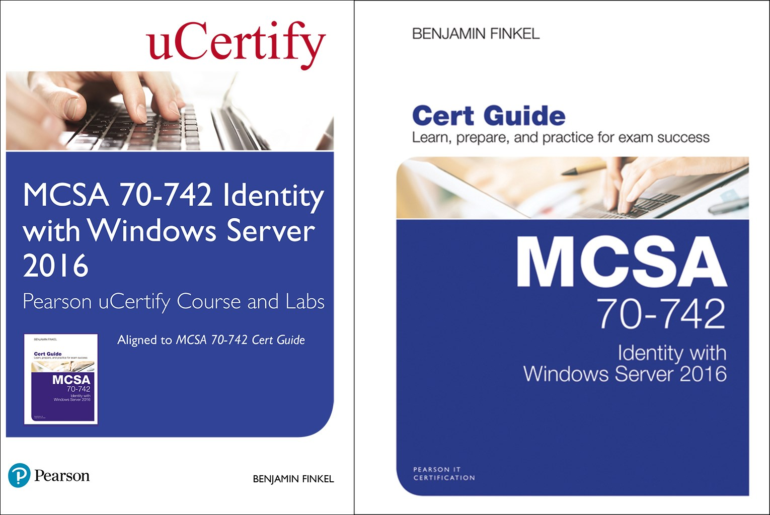 MCSA 70-742 Pearson uCertify Course and Labs and Textbook Bundle