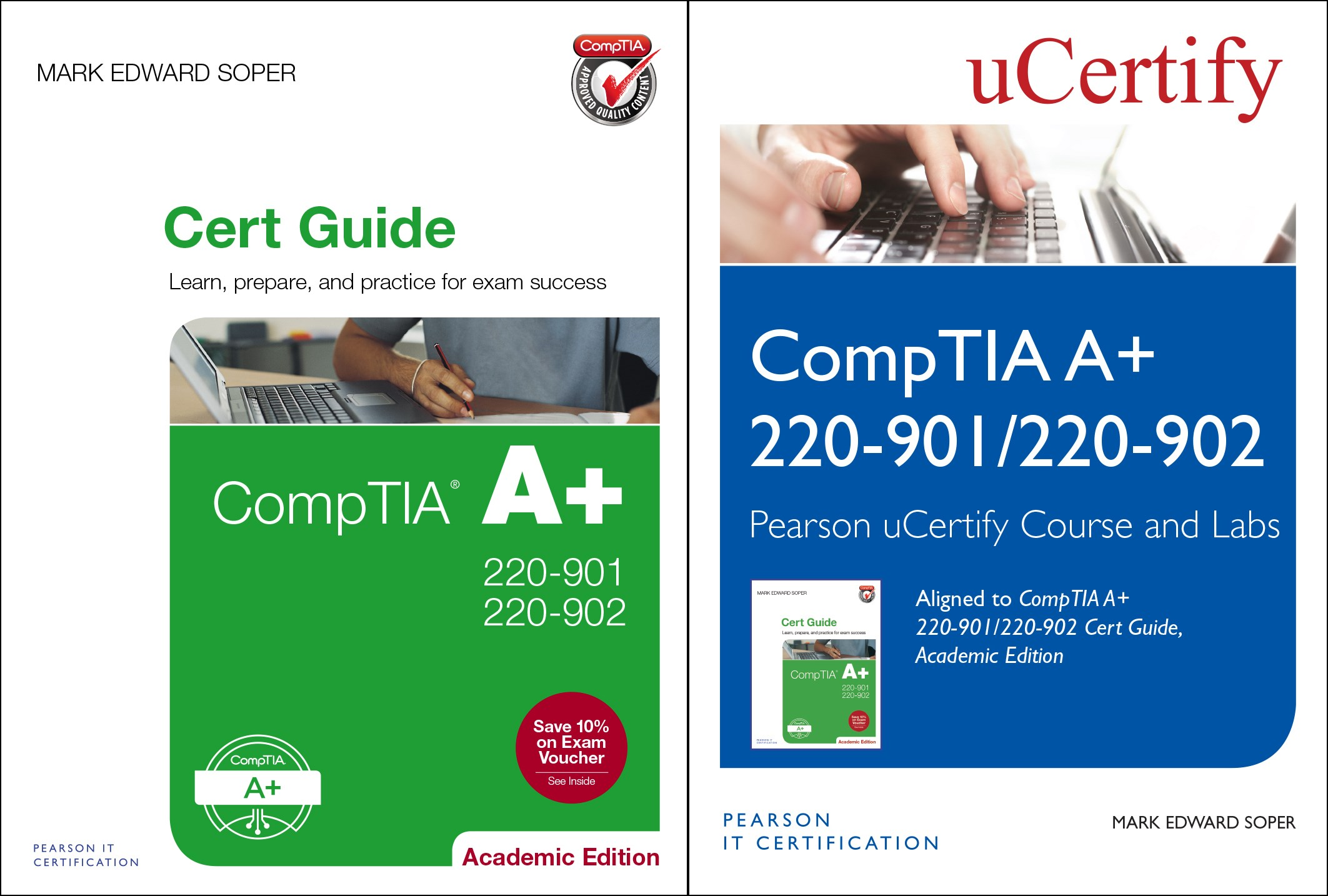 CompTIA A+ 220-901 and 220-902 Cert Guide, Academic Edition Textbook and Pearson uCertify Course and uCertify Labs