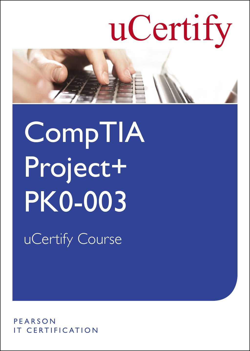 Comptia project pk0 003 ucertify course student access card comptia project pk0 003 ucertify course student access card xflitez Image collections